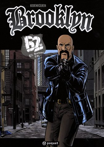 Brooklyn 62nd, Tome 3 : Hardcore Cop