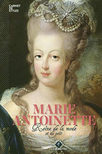 Marie-Antoinette - Reine de la mode et du bon goût (version française) par Francoise Ravelle