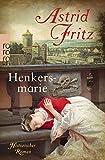 Henkersmarie - Astrid Fritz