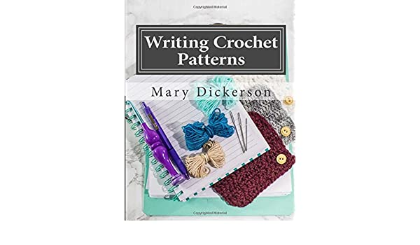 Buy Writing Crochet Patterns How To Write Crochet Patterns To Sell