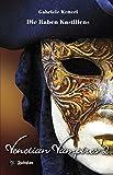 Die Raben Kastiliens: Venetian Vampires 2 - Gabriele Ketterl