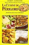 Cuisine du P�rigord (La) NOUVELLE EDI...