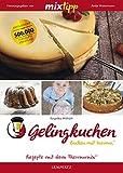 mixtipp: Gelingkuchen – Backen mit Varoma® (Kochen mit dem Thermomix®)
