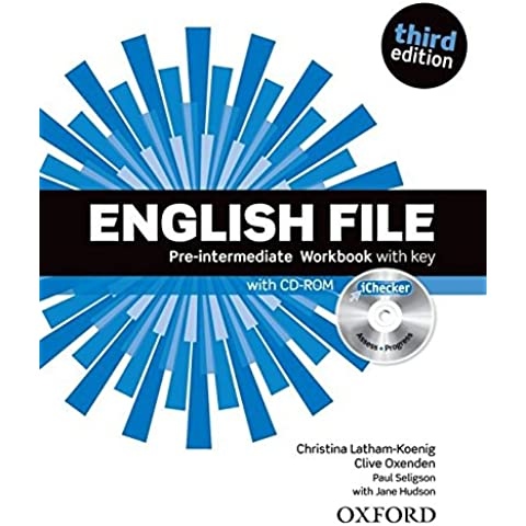English File third edition: English File Pre-Intermediate: Workbook With Answer Key and iChecker 3rd