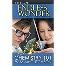 Chemistry 101 (Tales of Endless Wonder) (English Edition)