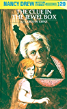 Nancy Drew 20: The Clue in the Jewel Box (Nancy Drew Mysteries)