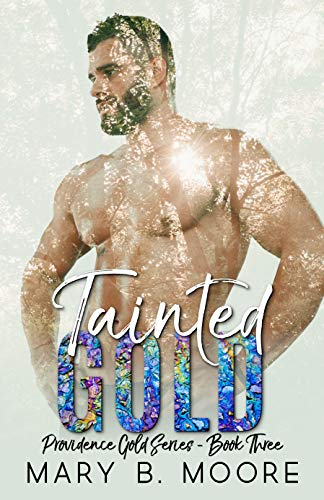 Tainted Gold (Providence Gold Series Book 3) (English Edition)
