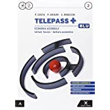 Telepass +. Ediz. blu aggiornata. Con e-book. Con espansione online. Per gli Ist. tecnici e professionali: 2