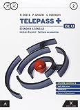 Telepass +. Ediz. blu aggiornata. Per gli Ist. tecnici e professionali. Con e-book. Con espansione online: 2