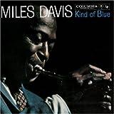 Kind of Blue Original recording reissued, Original recording remastered Edition by Davis, Miles (1997) Audio CD