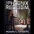 The Phoenix Requiem (The Phoenix Conspiracy Series Book 7)