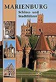 Marienburg: Schloss- und Stadtführer - Christofer Herrmann