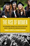 The Rise of Women: The Growing Gender...