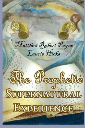 the-prophetic-supernatural-experience-signed-first-edition
