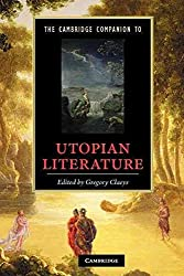 [The Cambridge Companion to Utopian Literature] (By: Gregory Claeys) [published: September, 2010]