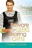 Beware of Geeks Bearing Gifts (English Edition)