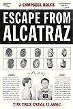 Escape from Alcatraz: The True Crime Classic