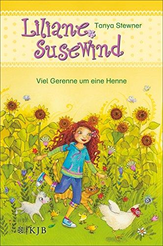 Liliane Susewind - Viele Gerenne um eine Henne (Liliane Susewind ab 6) -