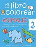 Mi primer libro para colorear ANIMALES - A partir de 2 años - Libro de dibujar para niños y niñas con 50 motivos de animales, libro para garabatear: ... en blanco: Libro de dibujo para niño y niña