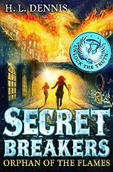 Orphan of the Flames: Book 2 (Secret Breakers)