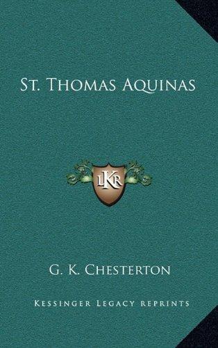 St. Thomas Aquinas by G. K. Chesterton (2010-09-10)