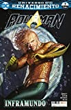 Aquaman núm. 21/ 7 (Renacimiento) (Aquaman (Nuevo Universo DC))
