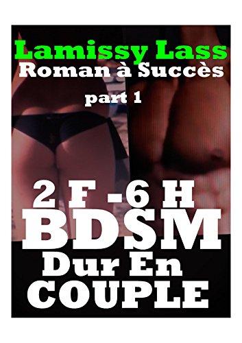 Couverture du livre BDSM DUR EN COUPLE -2 FEMMES 6 HOMMES: ROMAN érotique à ne pas louper(-18)!