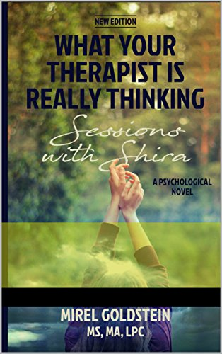 What Your Therapist is Really Thinking: Sessions With Shira (English Edition)