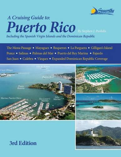 a-cruising-guide-to-puerto-rico-including-the-spanish-virgin-islands-and-the-dominican-republic-nort