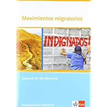 Movimientos migratorios: Spanisch für die Oberstufe. Themenarbeitsheft mit Multimedia-CD