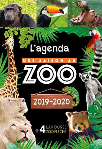 Agenda scolaire Une saison au zoo par  (Broché - Jun 12, 2019)