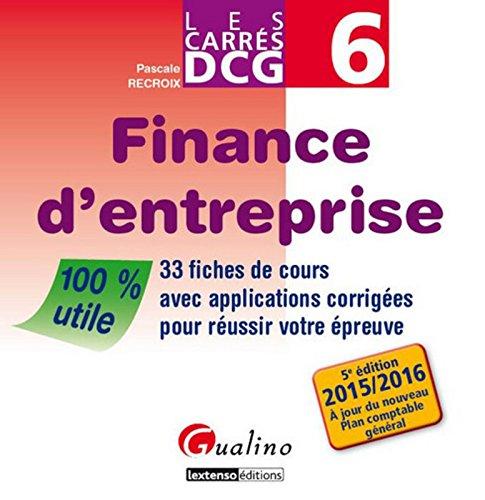 Carrés DCG 6 - Finance d'entreprise 2015-2016...