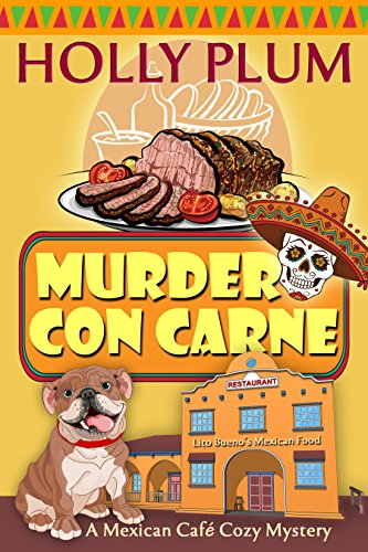 murder-con-carne-a-mexican-cafe-cozy-mystery-series-book-1-english-edition