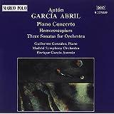 ABRIL: Piano Concerto / Hemeroscopium / 3 Sonatas for Orchestra
