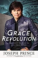 From New York Times bestselling author Joseph Prince comes a book about living above defeat and experiencing breakthroughs in every area of life. GRACE REVOLUTION is about living above defeat and experiencing lasting breakthroughs in every a...