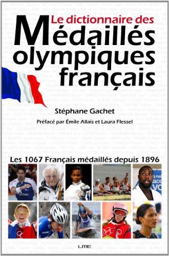 Le dictionnaire des Médaillés olympiques français