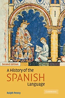 A History of the Spanish Language par [Penny, Ralph]