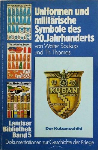 Uniformen und militärische Symbole des 20. Jahrhunderts