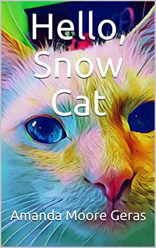 Hello, Snow Cat (English Edition)