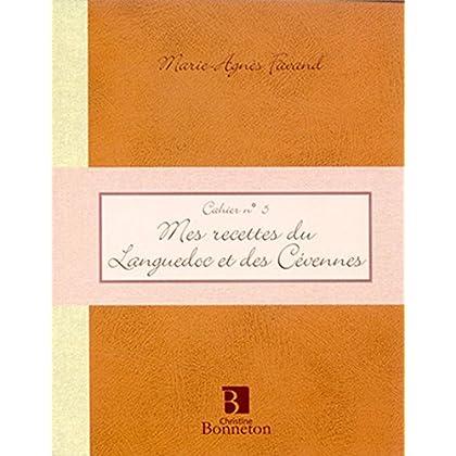 Cah.5 Mes Recettes Languedoc Cévennes