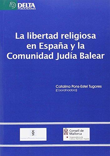 La libertad religiosa en España y la comunidad judía balear por Catalina Pons-Estel Tugores