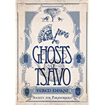 Ghosts of Tsavo (Society for Paranormals Book 1) (English Edition)