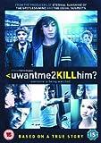 uwantme2killhim? ( u want me 2 kill him? (you want me to kill him?) ) [ NON-USA...
