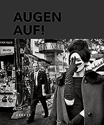 Augen Auf!: 100 Jahre Leica