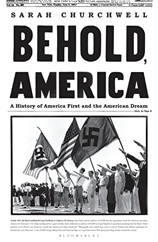 Behold, America: A History of America First and the American Dream (English Edition) por Sarah Churchwell
