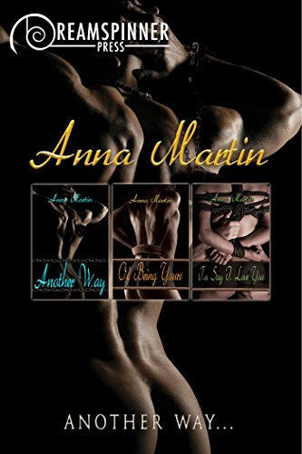 Another Way.... (Dreamspinner Press Bundles) (English Edition) - Anna Martin