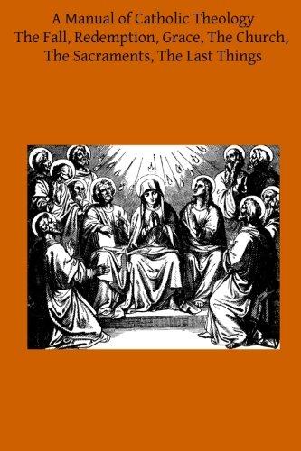 a-manual-of-catholic-theology-based-on-scheebens-dogmatik-volume-2
