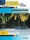 Seemannslieder: 20 neue Arrangements. Keyboard. Songbook. (Keyboard Klangwelt)