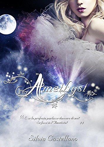 Amethyst (Amethyst #1) di [Castellano, Silvia]