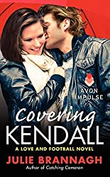 Covering Kendall (Love and Football Novels) by Julie Brannagh (2014-11-11)